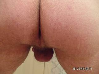 My balls and butt